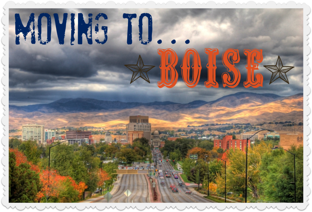 Relocating to Boise, ID: The Best Decision Of Your Life